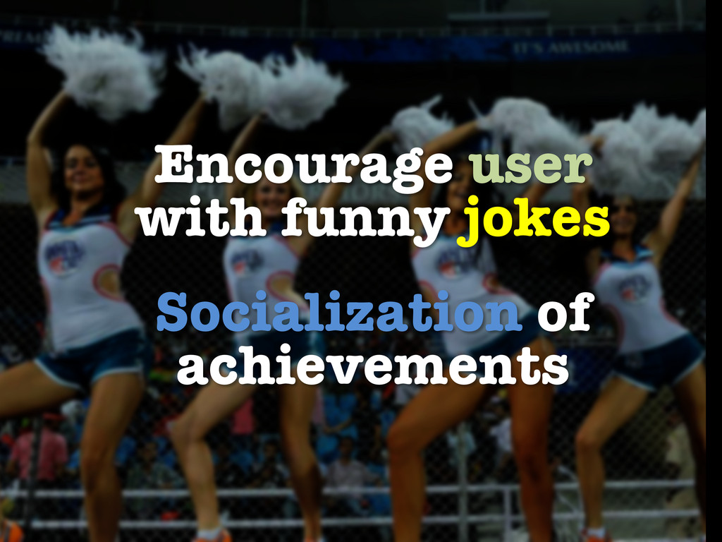 Encourage user with funny jokes