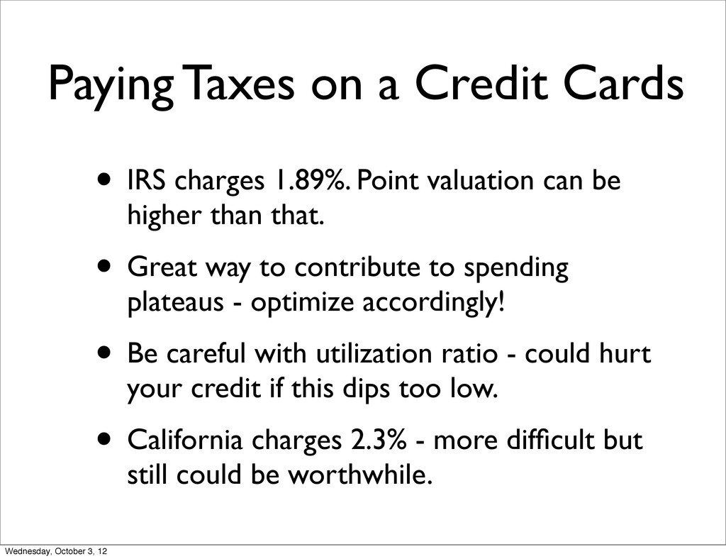 Paying Taxes on a Credit Cards • IRS charges 1....