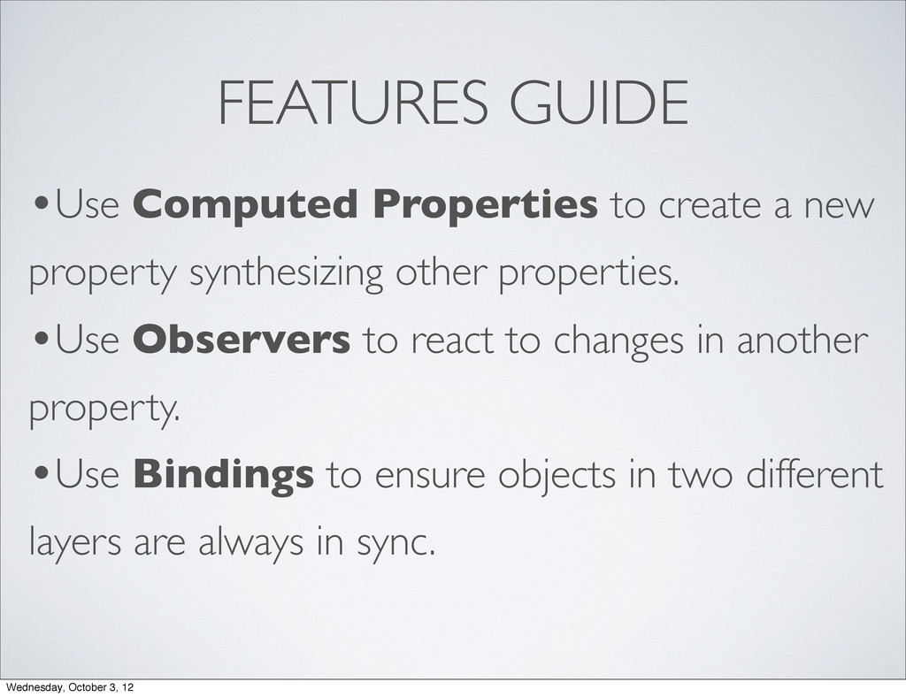 FEATURES GUIDE •Use Computed Properties to crea...
