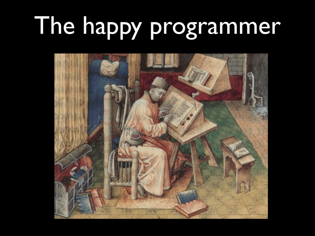 The happy programmer