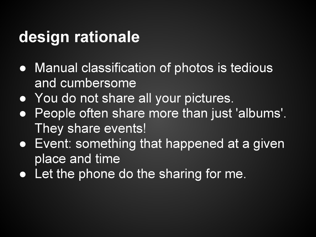 design rationale ● Manual classification of pho...