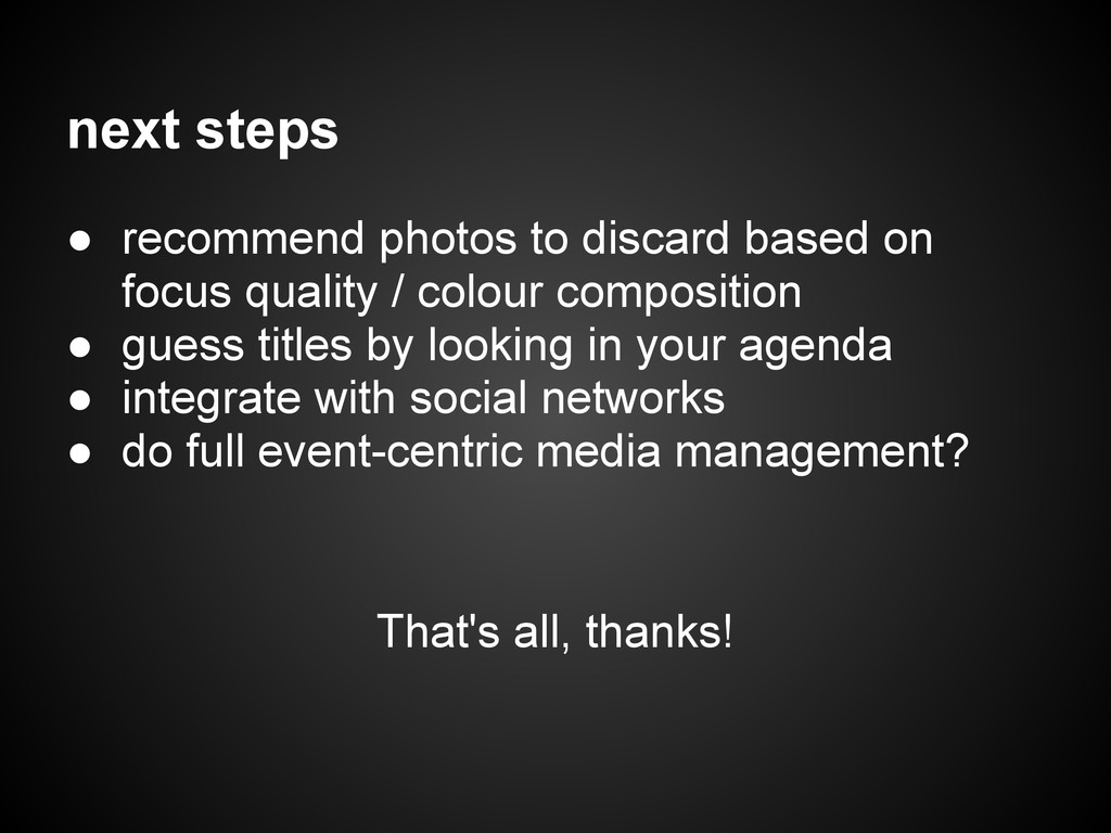 next steps ● recommend photos to discard based ...