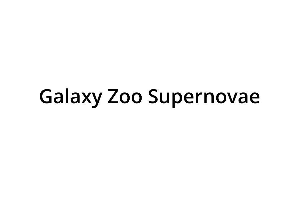 Galaxy Zoo Supernovae