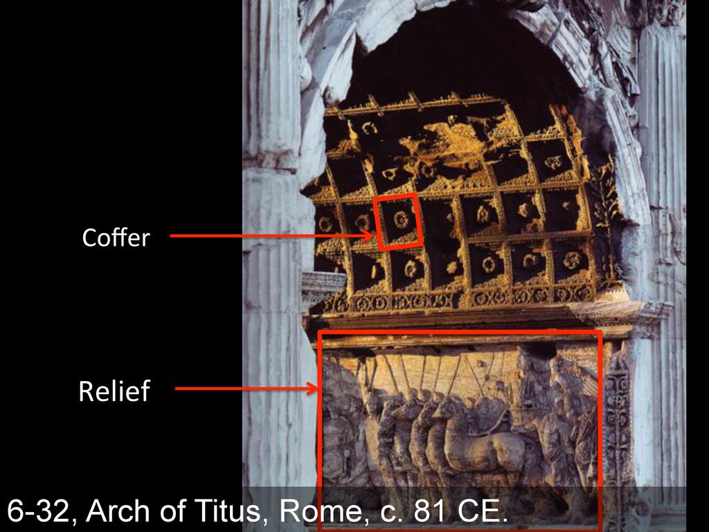 """6-32, Arch of Titus, Rome, c. 81 CE. !),+)F& =""""..."""