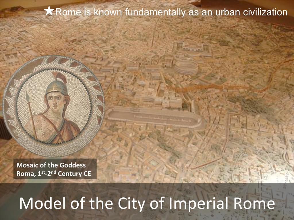 !Rome is known fundamentally as an urban civili...