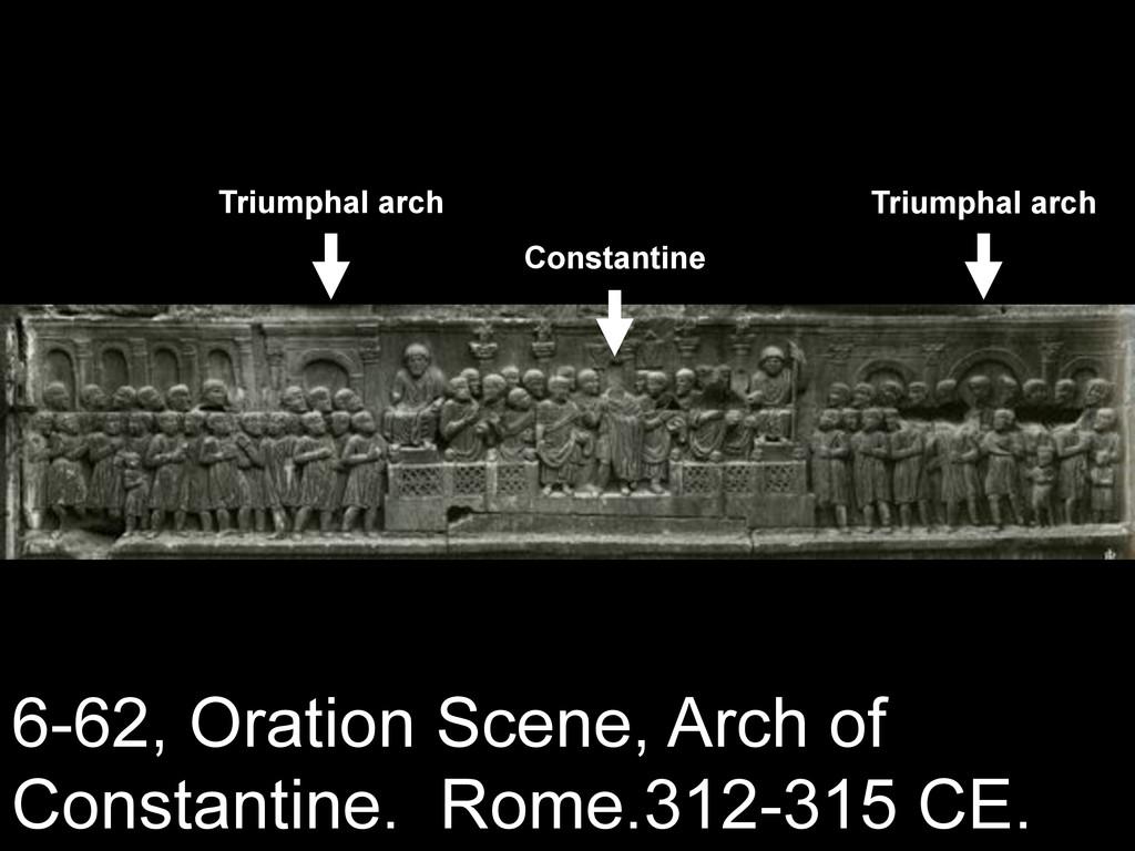6-62, Oration Scene, Arch of Constantine. Rome....