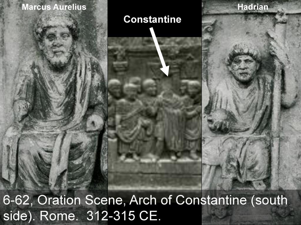 Constantine Marcus Aurelius Hadrian 6-62, Orati...