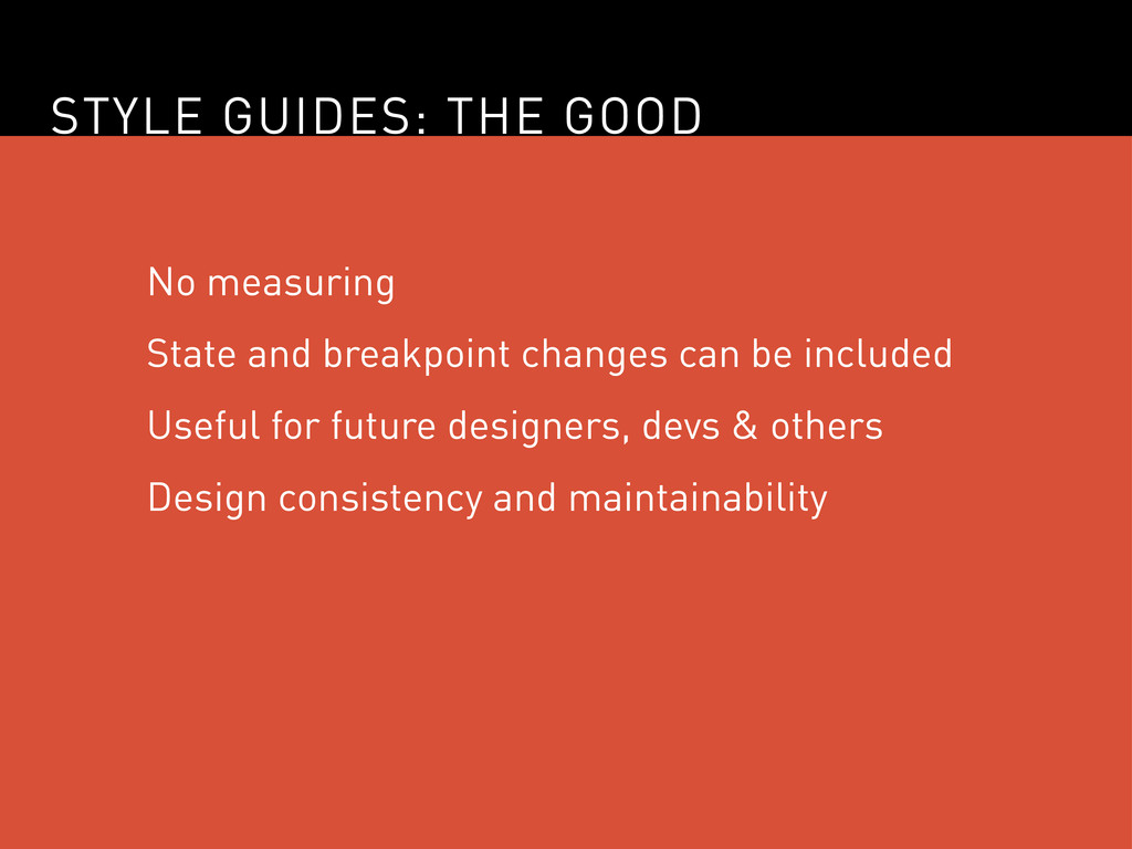 STYLE GUIDES: THE GOOD No measuring State and b...