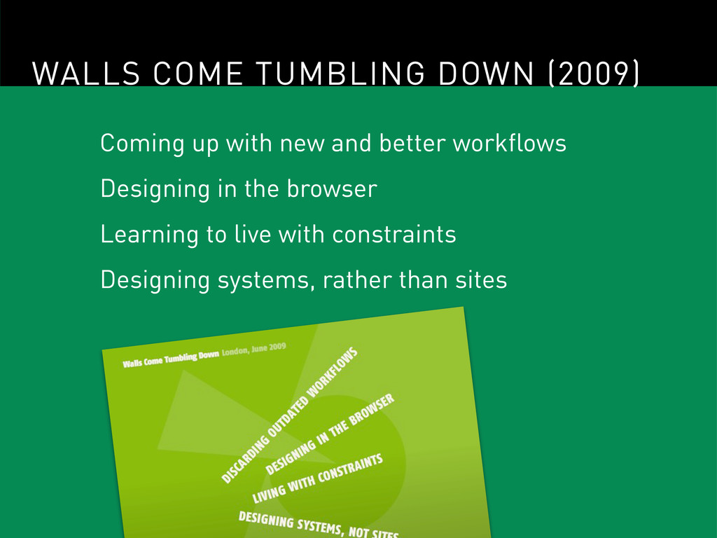 WALLS COME TUMBLING DOWN (2009) Coming up with ...