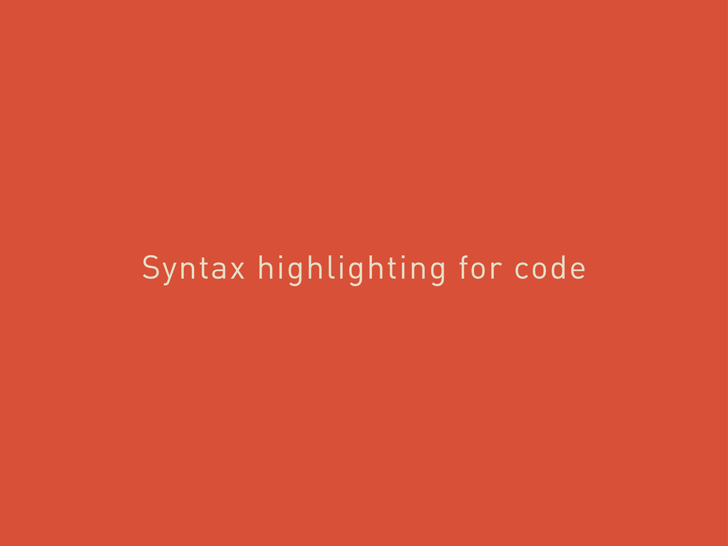 Syntax highlighting for code
