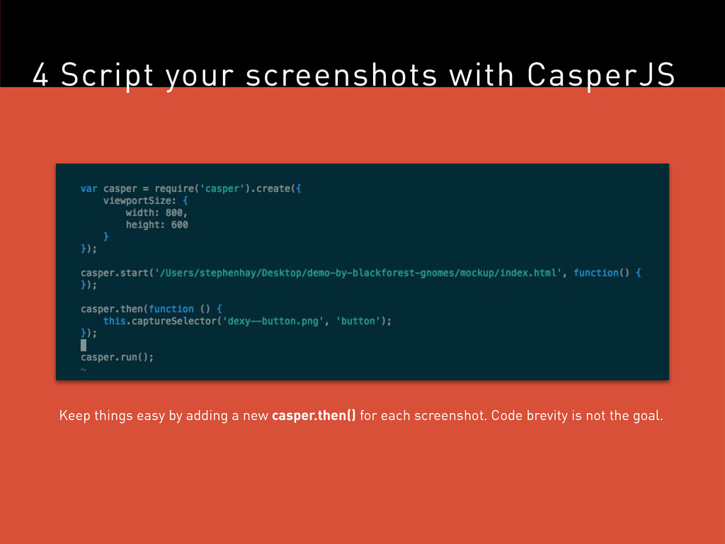 4 Script your screenshots with CasperJS Keep th...
