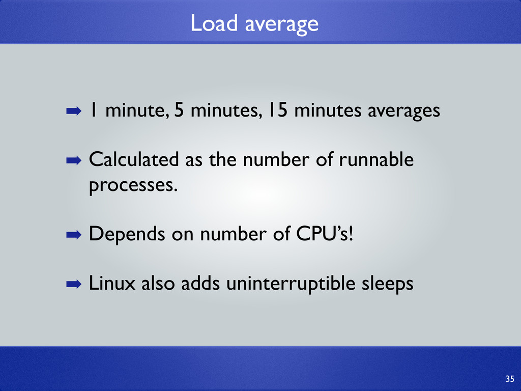 Load average 35 ➡ 1 minute, 5 minutes, 15 minut...