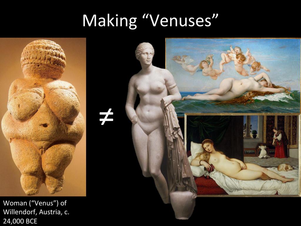 """Making """"Venuses""""  Woman (""""Venus"""") o..."""