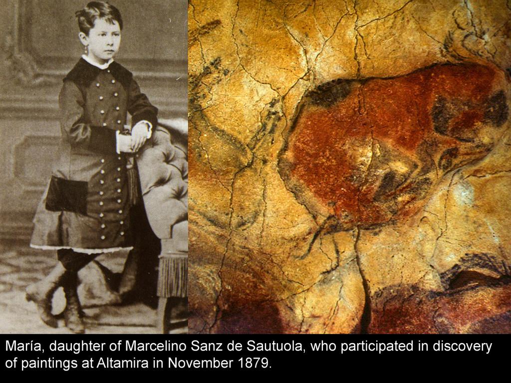 María, daughter of Marcelino Sanz de Sautuola, ...