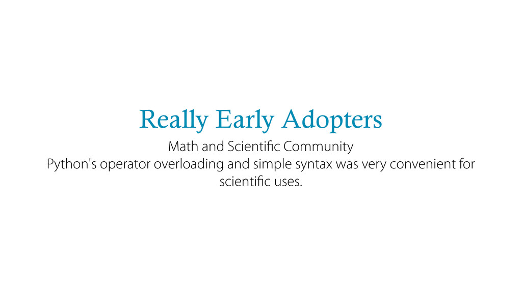 Really Early Adopters Math and Scientific Commun...