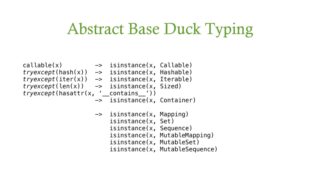 Abstract Base Duck Typing callable(x) -> isinst...