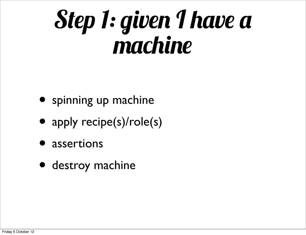 S p 1: v I v • spinning up machine • apply reci...