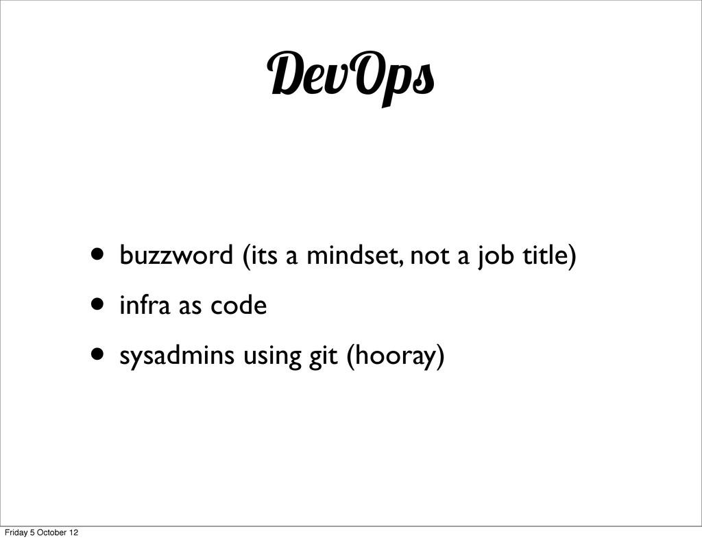 D vOp • buzzword (its a mindset, not a job titl...