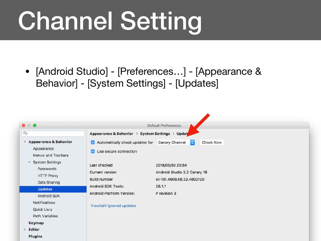 Channel Setting • [Android Studio] - [Preferenc...