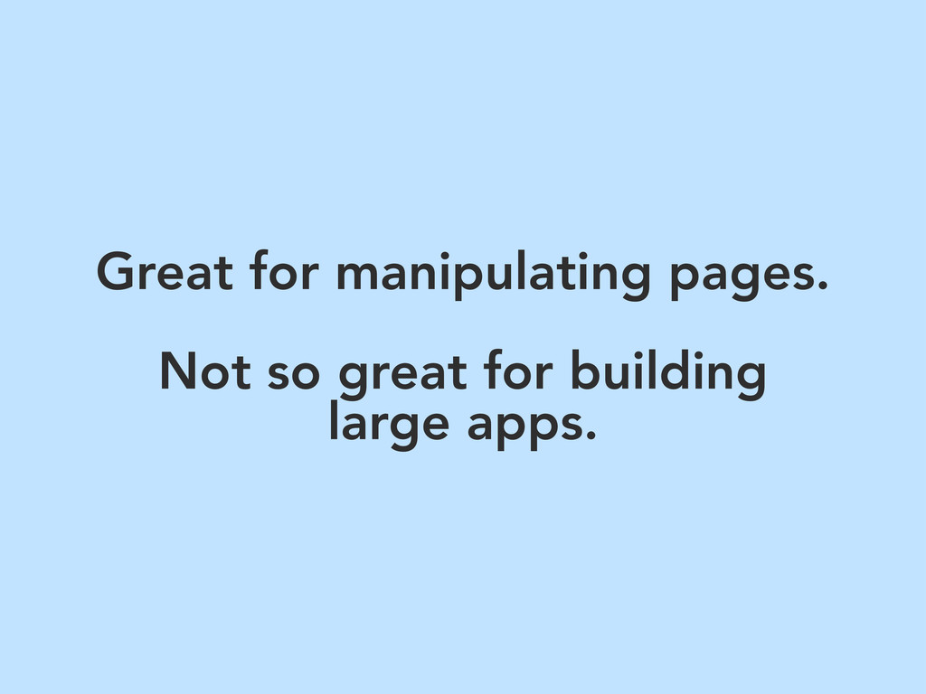 Great for manipulating pages. Not so great for ...