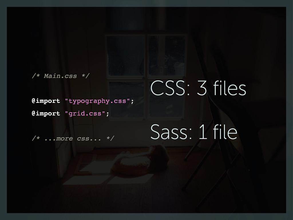 "/* Main.css */ @import ""typography.css""; @impor..."