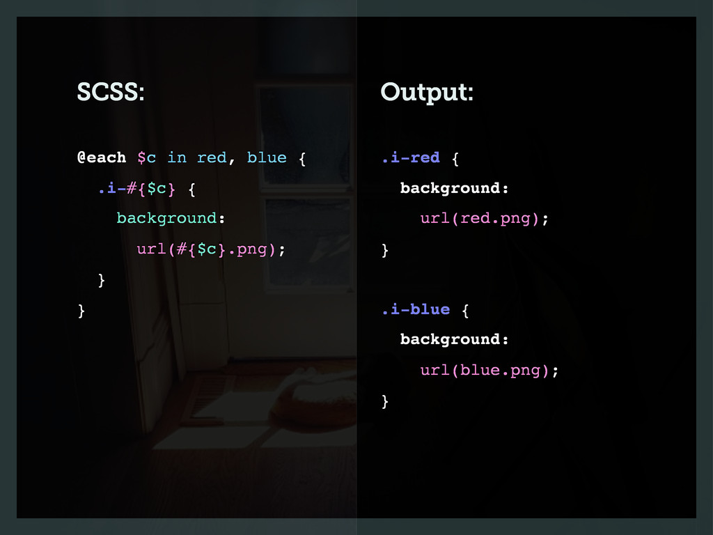 SCSS: Output: .i-red { background: url(red.png)...