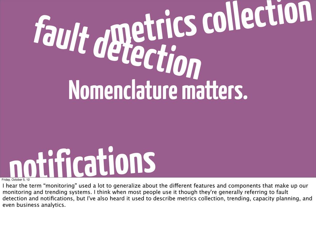 Nomenclature matters. fault detection notificat...