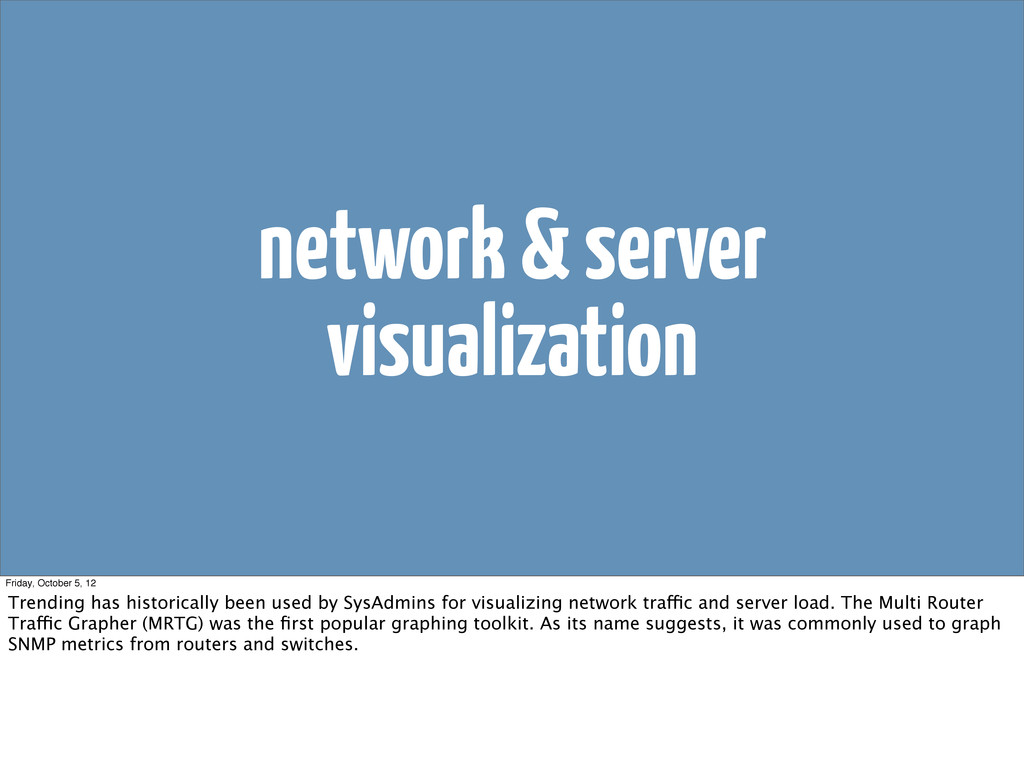 network & server visualization Friday, October ...