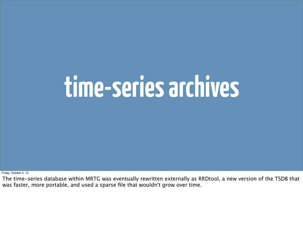 time-series archives Friday, October 5, 12 The ...