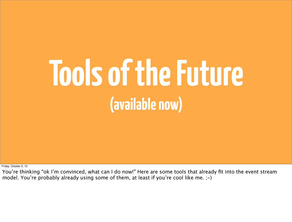 Tools of the Future (available now) Friday, Oct...
