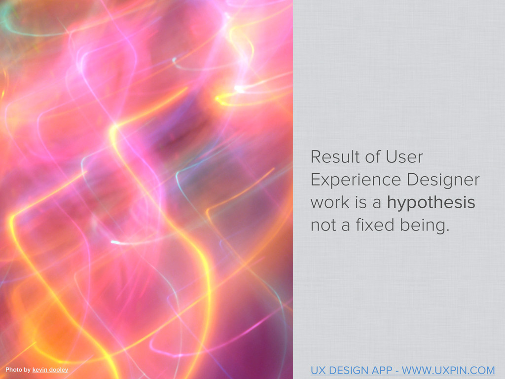 Result of User Experience Designer work is a hy...