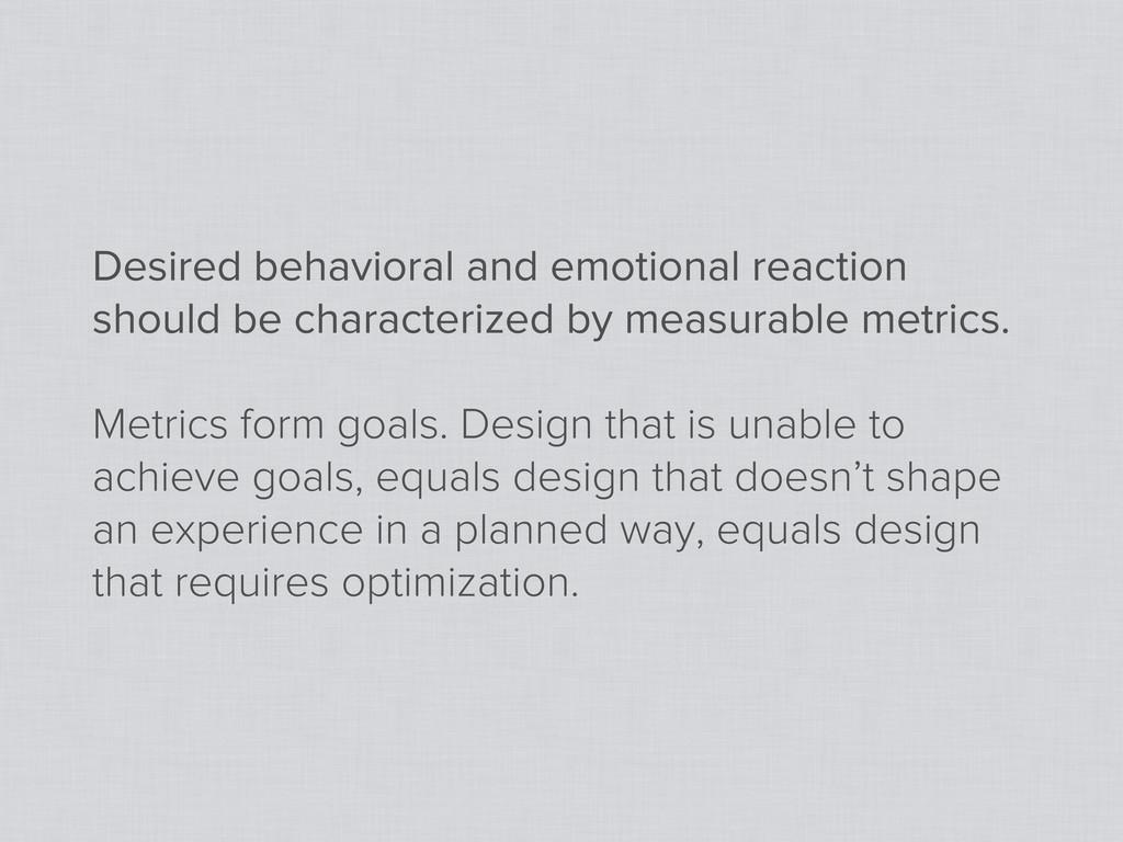 Desired behavioral and emotional reaction shoul...