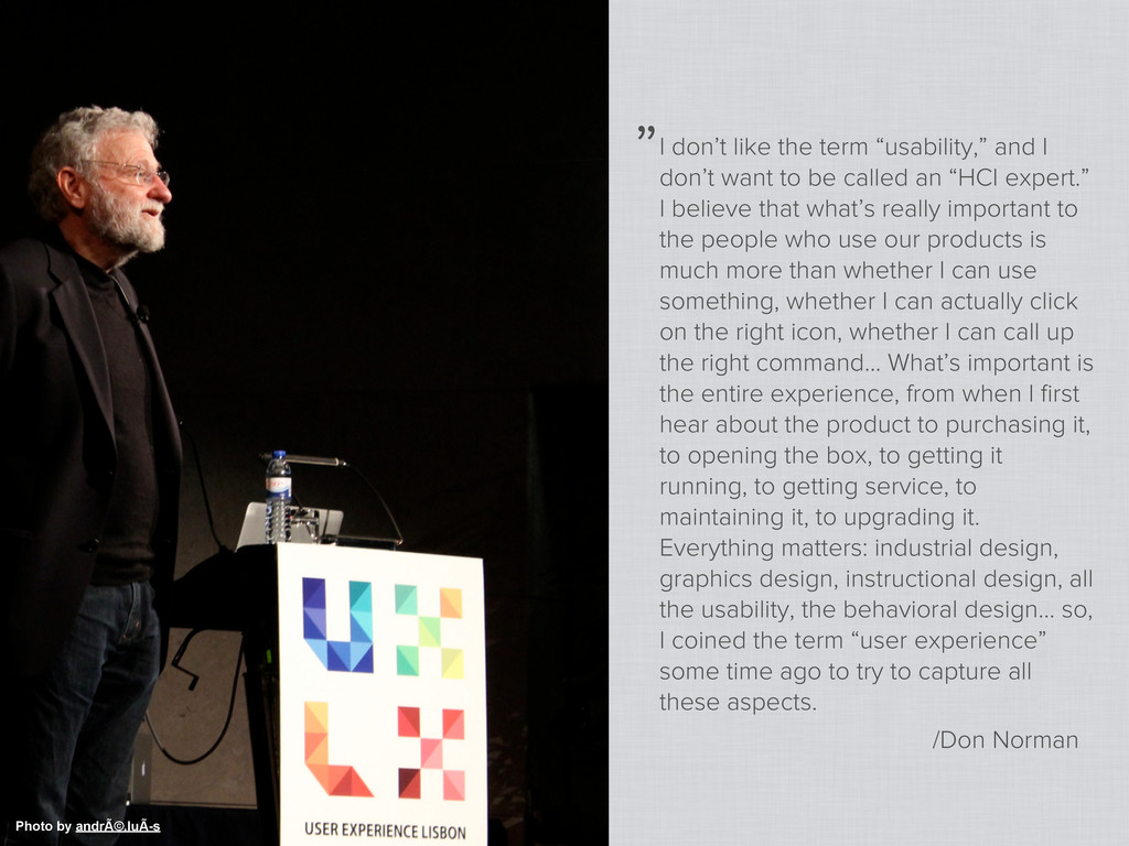 """I don't like the term """"usability,"""" and I don't ..."""
