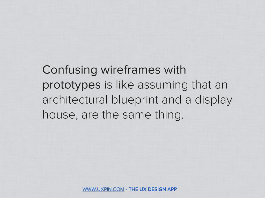 WWW.UXPIN.COM - THE UX DESIGN APP Confusing wir...