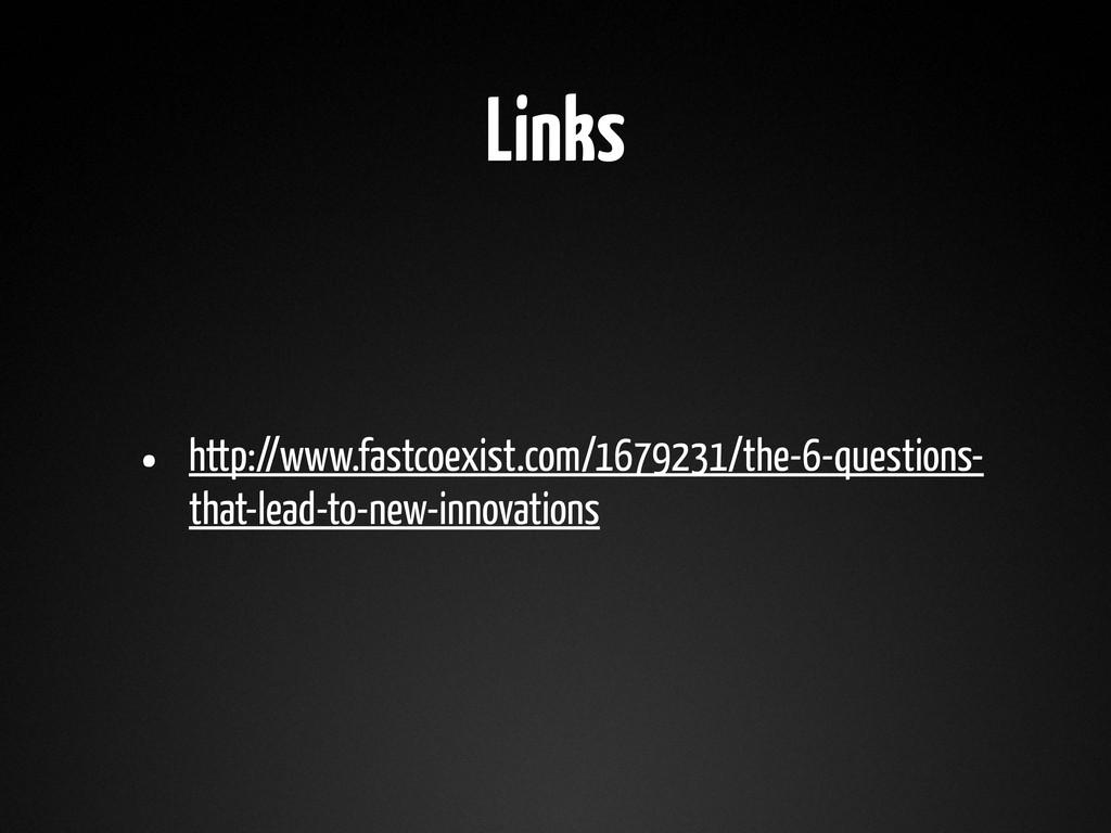 Links • http://www.fastcoexist.com/1679231/the-...