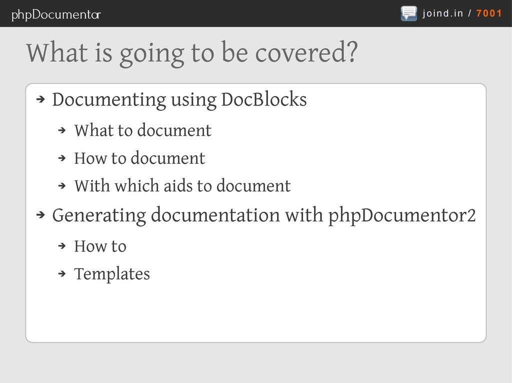 joind.in / 7001 phpDocumentor What is going to ...