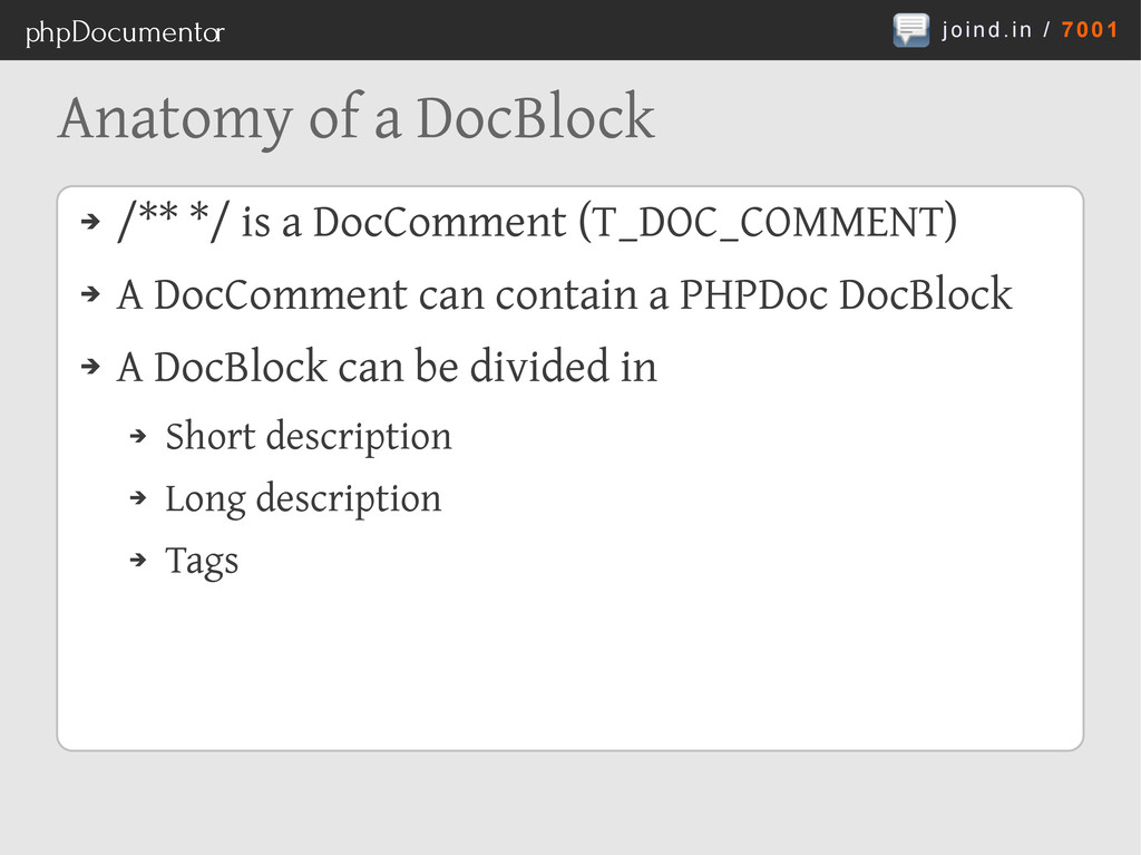 joind.in / 7001 phpDocumentor Anatomy of a DocB...