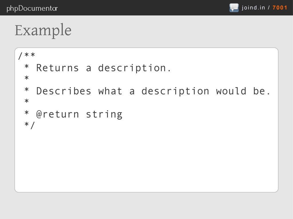 joind.in / 7001 phpDocumentor Example /** * Ret...