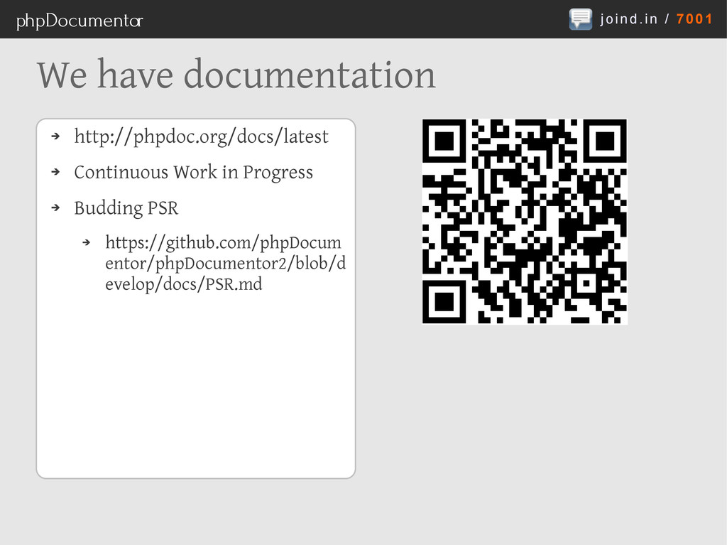 joind.in / 7001 phpDocumentor We have documenta...
