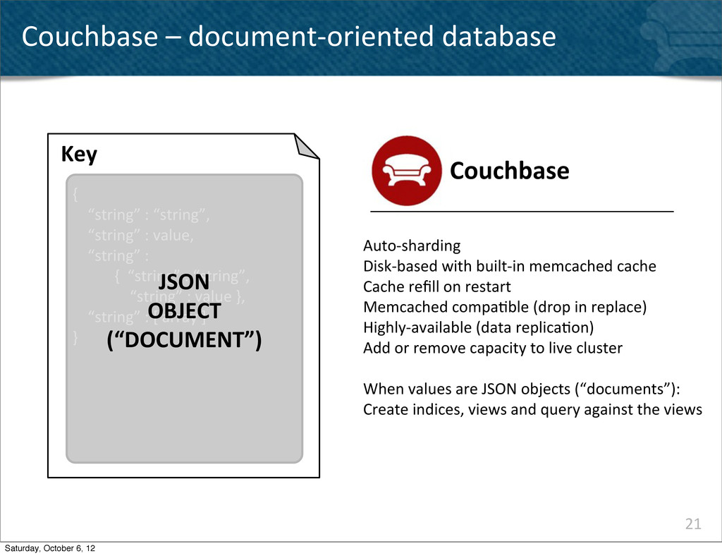 21 Couchbase – document-‐oriented dat...