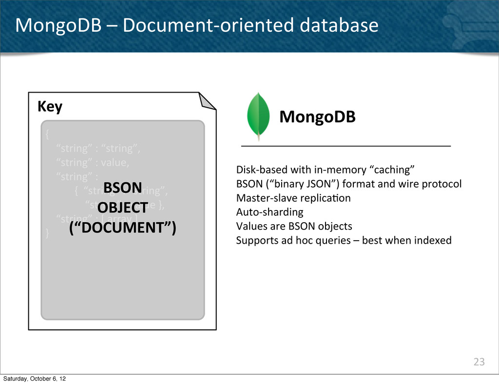 23 MongoDB – Document-‐oriented datab...