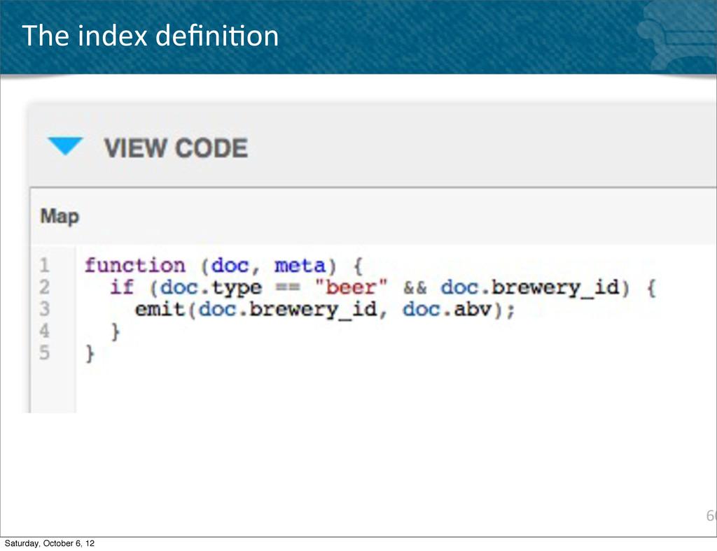 60 The index defini^on Saturday, October 6...