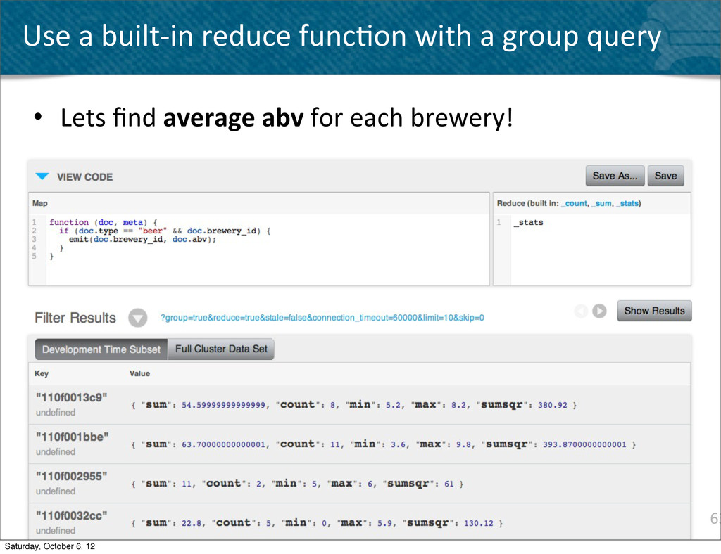 63 Use a built-‐in reduce func^on...
