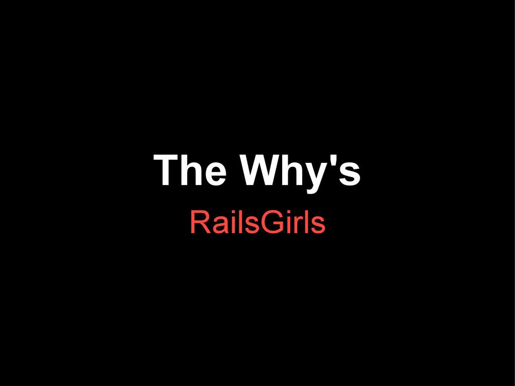 The Why's RailsGirls