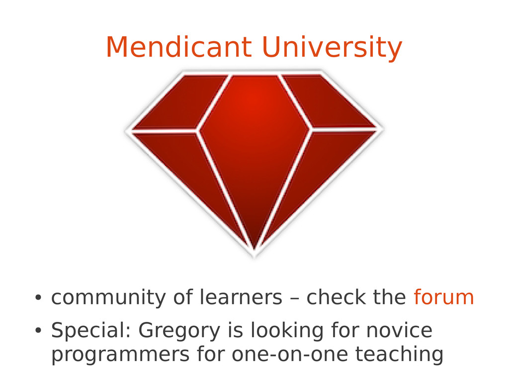 Mendicant University ● community of learners – ...