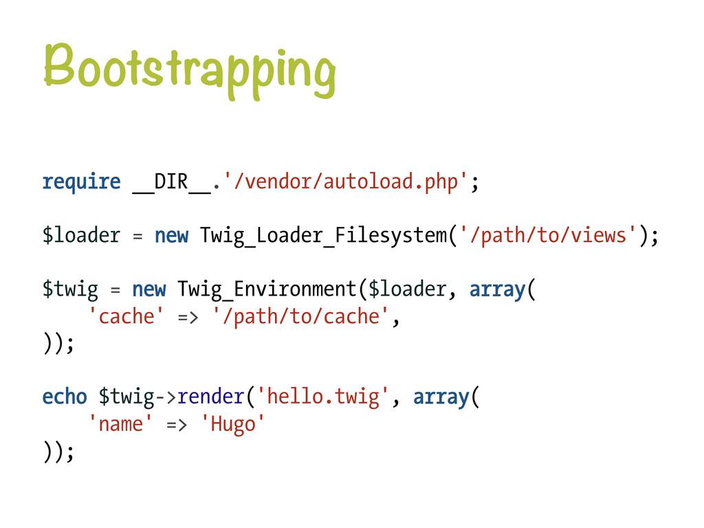 Bootstrapping require __DIR__.'/vendor/autoloa...