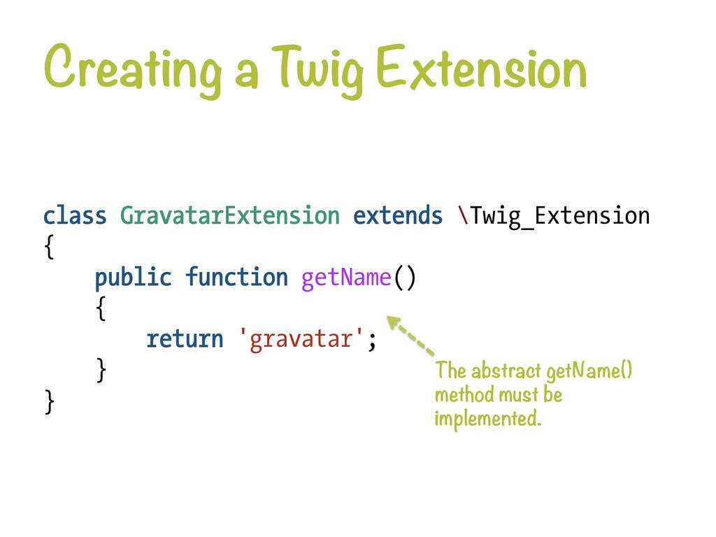 Creating a Twig Extension class GravatarExtens...