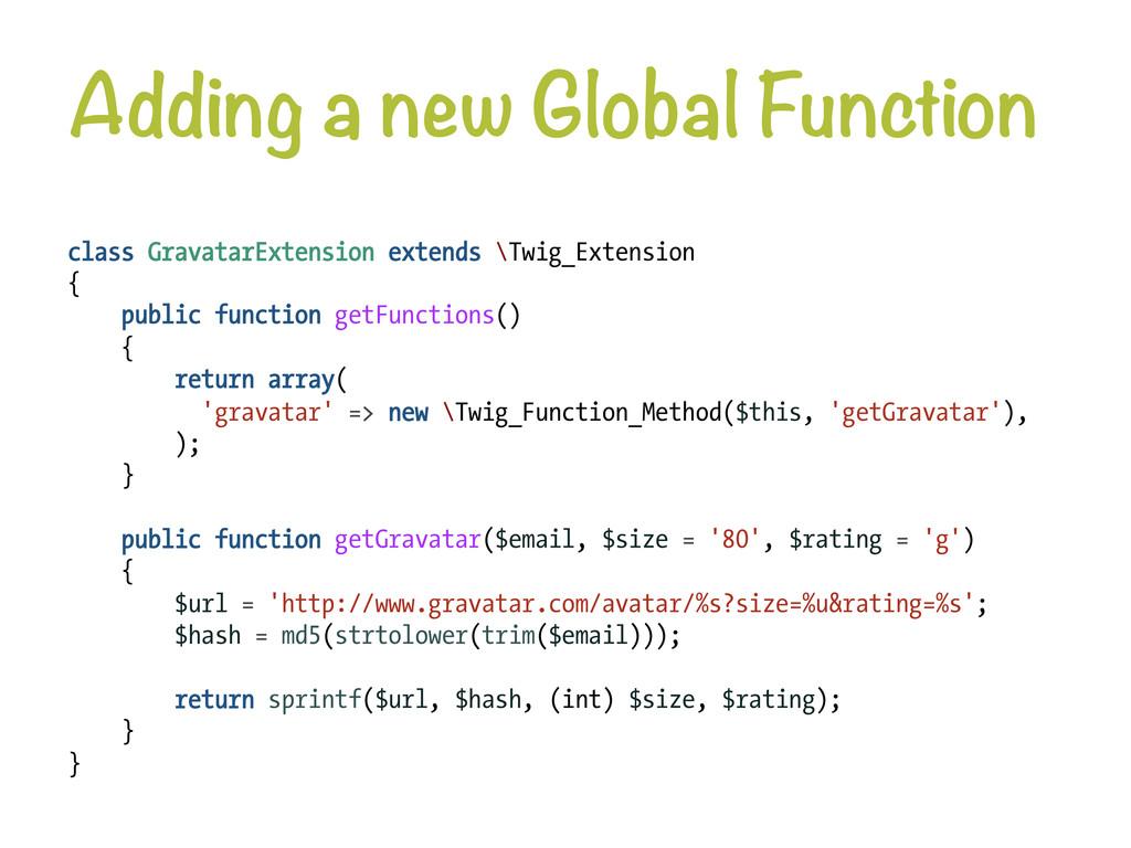 Adding a new Global Function class GravatarExt...
