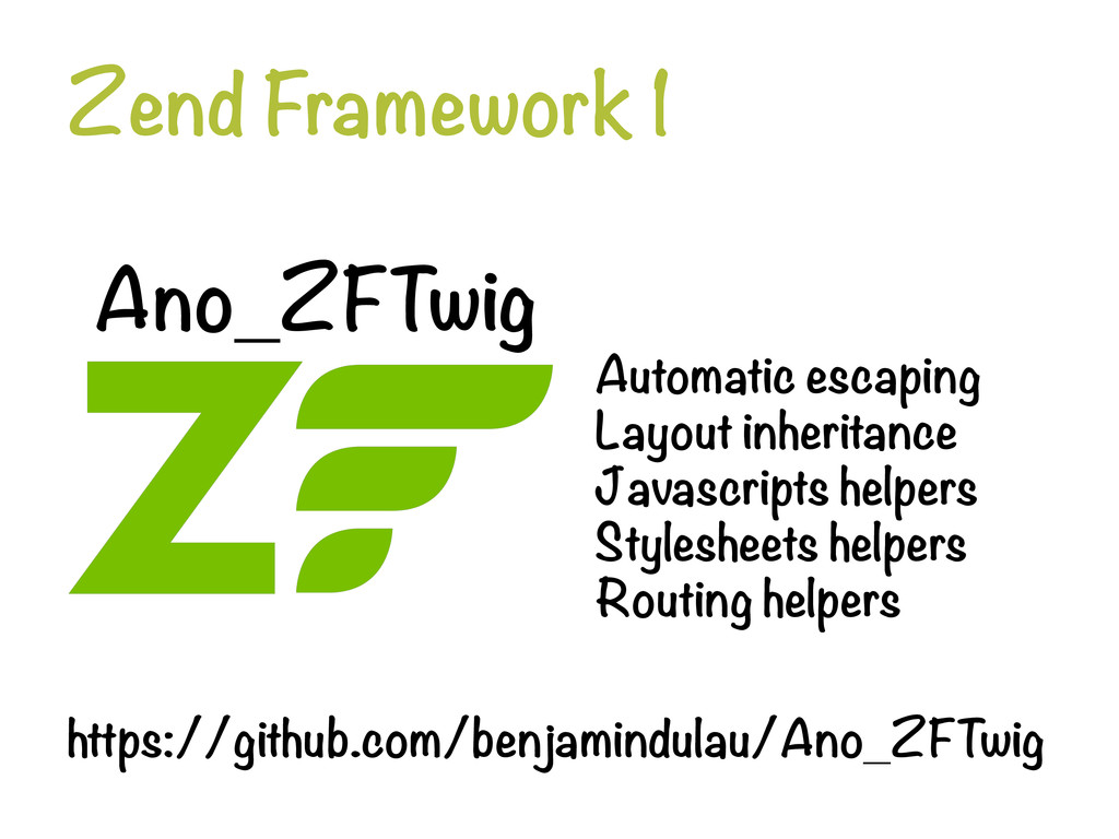 Zend Framework 1 Ano_ZFTwig Automatic escapin...