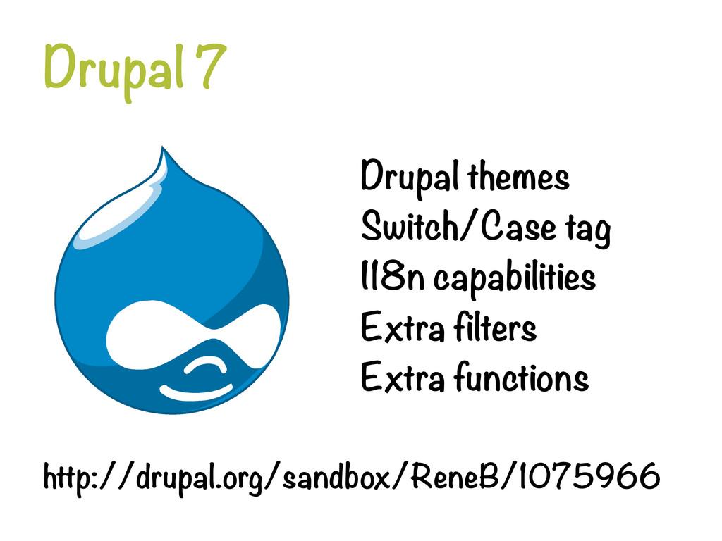 Drupal 7 Drupal themes Switch/Case tag I18n ...